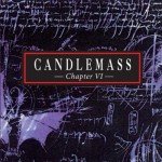 CANDLEMASS - CHAPTER VI (CD+DVD)