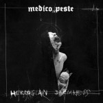 MEDICO PESTE - HERZOGIAN DARKNESS (CD DIGIPACK)