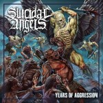 SUICIDAL ANGELS - YEARS OF AGGRESSION (LP GATEFOLD)