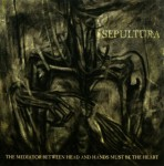 SEPULTURA - THE MEDITATION BETWEEN HEAD AND HANDS MUST BE THE HEART (CD+DVD DIGIPACK)