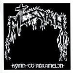 MESSIAH - HYMN TO ABRAMELIN (LP)