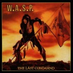 W.A.S.P. (WASP) - THE LAST COMMAND (CD DIGIPACK)