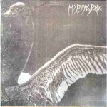 MY DYING BRIDE - TURN LOOSE THE SWANS (2LP 180g GATEFOLD)