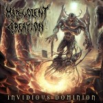 MALEVOLENT CREATION - INVIDIOUS DOMINION (CD)