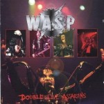 W.A.S.P. (WASP) - DOUBLE LIVE ASSASSINS (2CD)
