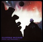 ELECTRIC WIZARD - COME MY FANATICS... (CD DIGIPACK)