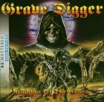 GRAVE DIGGER - KNIGHTS OF THE CROSS (CD REMASTERED)