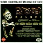 ENTOMBED - TO RIDE SHOOT STRAIGHT AND SPEAK THE TRUTH (2CD DE LUXE DIGIBOOK)