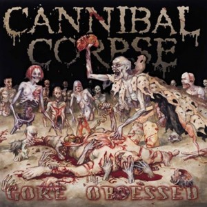CANNIBAL CORPSE - GORE OBSESSED (CD)