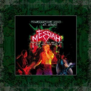 MESSIAH - REANIMATION 2003 LIVE AT ABART (2CD DIGIPACK, LIMIT)