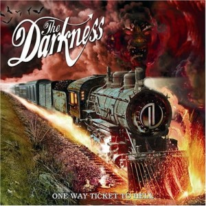 THE DARKNESS - ONE WAY TICKET TO HELL ... AND BACK (CD)