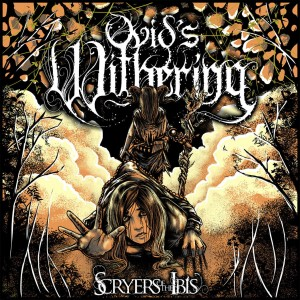 OVID'S WITHERING - SCRYERS OF THE IBIS (CD)