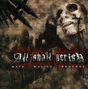 ALL SHALL PERISH - HATE MALICE REVENGE (CD DIGIPACK)