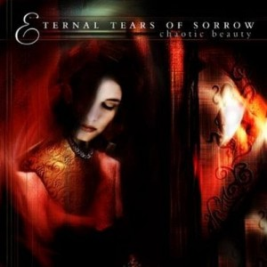 ETERNAL TEARS OF SORROW - CHAOTIC BEAUTY (CD)