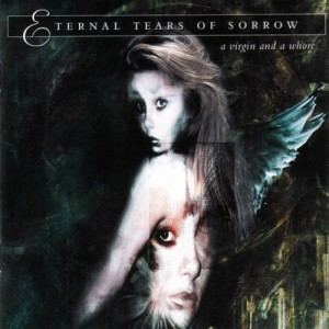 ETERNAL TEARS OF SORROW - A VIRGIN AND A WHORE (CD)