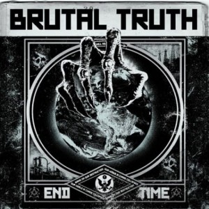 BRUTAL TRUTH - END TIME (CD)