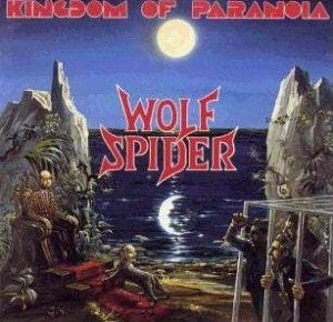 WOLF SPIDER - KINGDOM OF PARANOIA (CD)