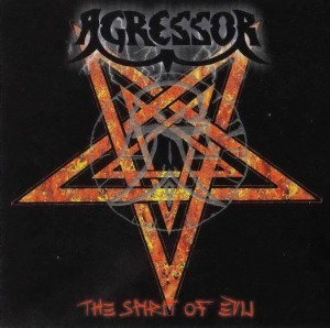 AGRESSOR - THE SPIRIT OF EVIL (CD)
