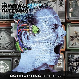 INTERNAL BLEEDING - CORRUPTING INFLUENCE (CD)