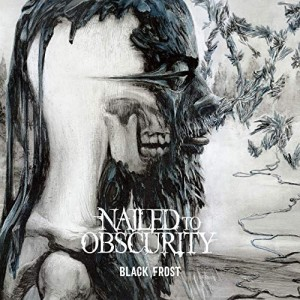 NAILED TO OBSCURITY - BLACK FROST (CD DIGIPACK)