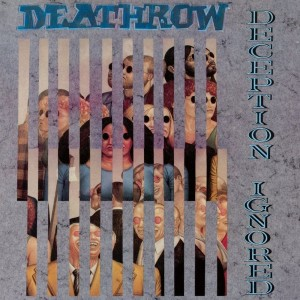 DEATHROW - DECEPTION IGNORED (CD DIGIPACK)