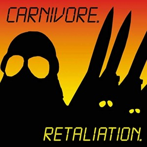 CARNIVORE - RETALIATION (CD DIGIPACK)