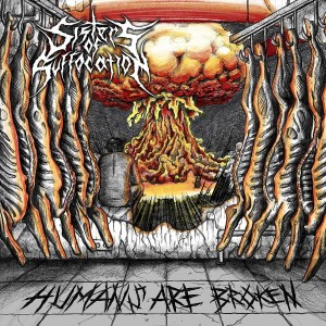 SISTERS OF SUFFOCATION - HUMANS ARE BROKEN (CD)