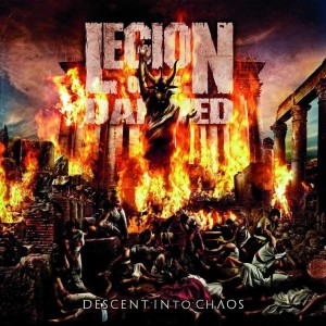 LEGION OF THE DAMNED - DESCENT INTO CHAOS (LP GATEFOLD LIMIT 700 COPIES)
