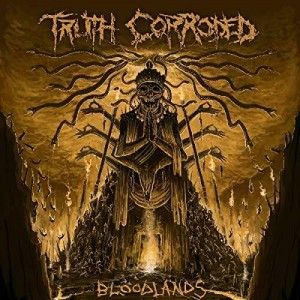 TRUTH CORRODED - BLOODLANDS (CD)