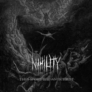 NIHILITY - THUS SPOKE ANTICHRIST (CD)