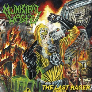 MUNICIPAL WASTE - THE LAST RAGER (CD)