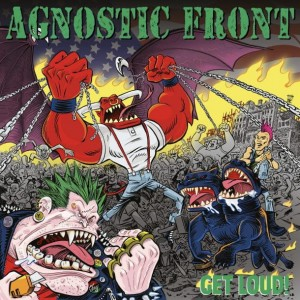 AGNOSTIC FRONT - GET LOUD ! (CD)