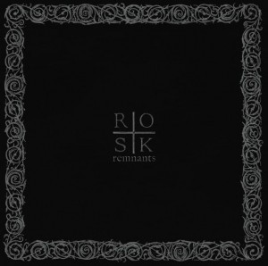 ROSK - REMNANTS (CD DIGIPACK)