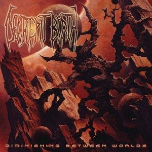 DECREPIT BIRTH - DIMINISHING BETWEEN WORLDS (CD)