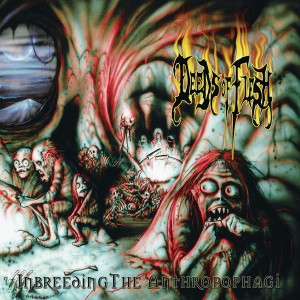 DEEDS OF FLESH - INBREEDING THE ANTHROPOPHAGI (CD)