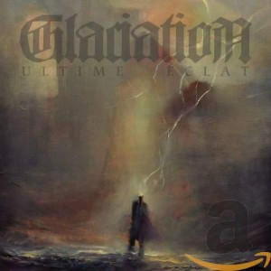 GLACIATION - ULTIME ECLAT (CD)