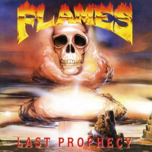 FLAMES - LAST PROPHECY (CD)
