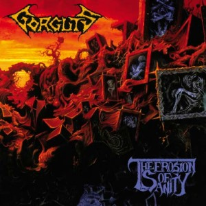 GORGUTS - THE EROSION OF SANITY (LP)