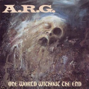 A.R.G. - ONE WORLD WITHOUT THE END (CD)