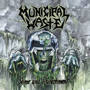 MUNICIPAL WASTE - SLIME AND PUNISHMENT (LP)