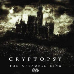 CRYPTOPSY - THE UNSPOKEN KING (CD)