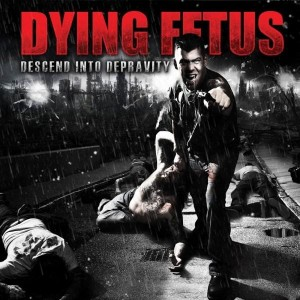 DYING FETUS - DESCEND INTO DEPRAVITY (LP)