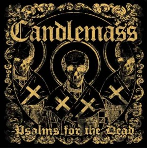 CANDLEMASS - PSALMS FOR THE DEAD (CD+DVD DIGIBOOK)