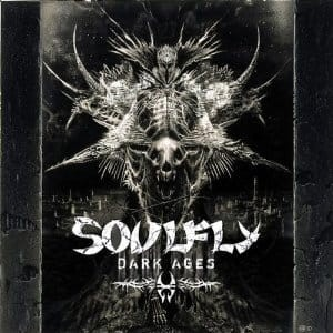 SOULFLY - DARK AGES (CD)
