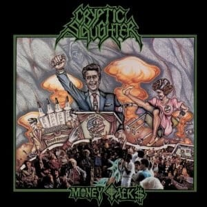 CRYPTIC SLAUGHTER - MONEY TALKS (CD)