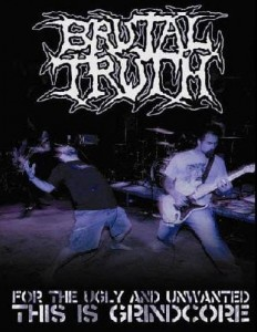 BRUTAL TRUTH - FOR THE UGLY AND UNWANTED - THIS IS GRINDCORE (DVD DIGIPACK)