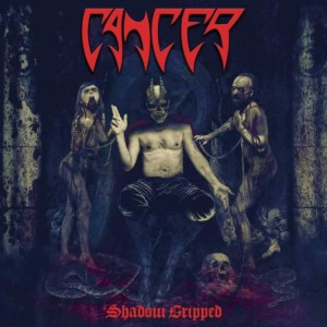 CANCER - SHADOW GRIPPED (CD)
