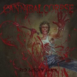 CANNIBAL CORPSE - RED BEFORE BLACK (LP 180G)