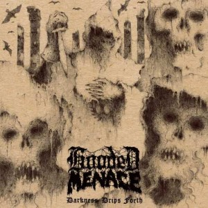 HOODED MENACE - DARKNESS DRIPS FORTH (CD DIGIPACK)
