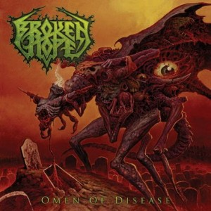 BROKEN HOPE - OMEN OF DISEASE (CD)